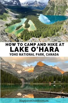 Your Guide to Camping and Hiking at Lake O'Hara in Yoho National Park Everything you need to know to plan a trip to Lake O'Hara in Yoho National Park. Includes how to book the bus, camping info and hiking trail descriptions. Camping And Hiking, Camping Guide, Lake Camping, Backpacking Recipes, Backpacking Trips, Hiking Guide, Diy Camping, Camping Ideas, Alberta Canada