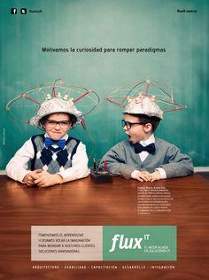 #creatividad #curiosos #publicidad Motivamos la curiosidad para romper paradigmas. FluxIT