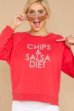 f326ebc3032fbc Chips   Salsa Diet Bright Pink Sweatshirt