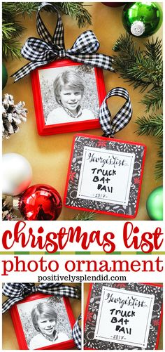 Christmas List Photo ornament how to craft idea - So easy and a fun holiday DIY memory to hang on the tree every year! Use Mod Podge to decoupage a kid's photo and wish list - so cute! Click for the full tutorial and video. #phototransfer #christmas #ornaments