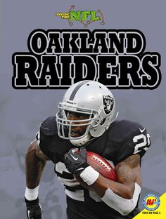 Looks at the Oakland Raiders football team, examining their history, stadium, and uniforms, as well as providing information on several of the team's most important coaches and players from the past,