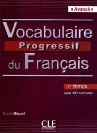 Vocabulaire progressif du français avec 390 exercices. Avancé 2e édition -  avec 1 CD audio