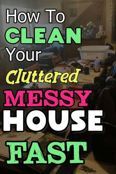 How To Declutter And Clean Your Cluttered Home FAST (a simple plan that works)
