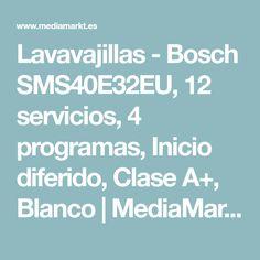 Lavavajillas - Bosch SMS40E32EU, 12 servicios, 4 programas, Inicio diferido, Clase A+, Blanco | MediaMarkt Truths, Security Systems, Dishwashers, White People