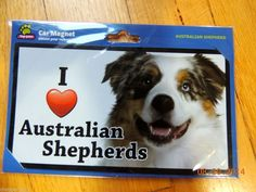 "I LOVE AUSTRALIAN SHEPHERDS DOG CAR MAGNET 3"" X 6"""