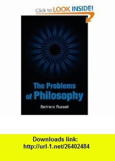 The Problems of Philosophy (9781613820865) Bertrand Russell , ISBN-10: 1613820860  , ISBN-13: 978-1613820865 ,  , tutorials , pdf , ebook , torrent , downloads , rapidshare , filesonic , hotfile , megaupload , fileserve