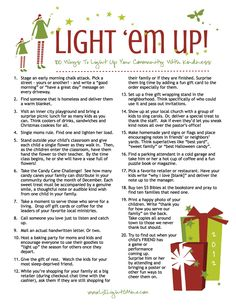 Light Em Up 100 Ideas for service and generosity at Christmas. I've seen a lot of lists, and this one is the best I've seen for families and tight budgets. there is an updated 2013 list with coloring pages, tags, logos! Christmas Service, Christmas And New Year, Winter Christmas, All Things Christmas, Christmas Verses, Merry Christmas, Christmas Feeling, Country Christmas, Winter Holidays