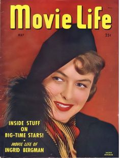 "Ingrid Bergman on the cover of ""Movie Life"" magazine, May 1947, USA."