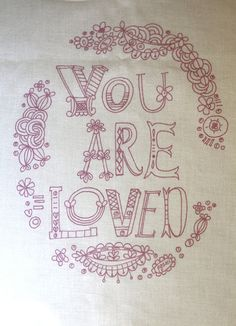 You Are Loved, purple embroidery sampler