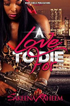 A Love to Die For - Kindle edition by Sakeena Raheem, Brooke Martin. Literature & Fiction Kindle eBooks @ Amazon.com.