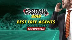 Football Manager 2016 Best Free Agents Free Agent, Management, Football, Soccer, Futbol, American Football, Soccer Ball