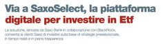 VIA A SAXOSELECT, LA PIATTAFORMA DIGITALE PER INVESTIRE IN ETF di Enzo Facchi - #scripomarket #scripofilia #scripophily #finanza #finance #collezionismo #collectibles #arte #art #scripoart #scripoarte #borsa #stock #azioni #bonds #obbligazioni