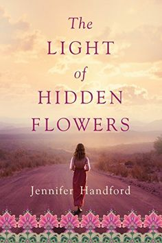 The Light of Hidden Flowers by Jennifer Handford, http://www.amazon.co.uk/dp/B00VJ4IDUA/ref=cm_sw_r_pi_dp_fLqswb1MQ7CRT