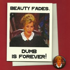 Gotta love Judge Judy!