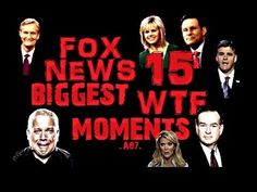 Fox News 15 Biggest WTF Moments. The only time I watch Fox news is to see laugh at their ignorance.