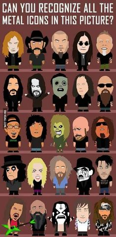 Can you recognize all of these heavy metal icons? Heavy Metal Rock, Heavy Metal Music, Heavy Metal Bands, Hard Rock, Metallica, Randy Blythe, Angela Gossow, Kerry King, Arte Punk