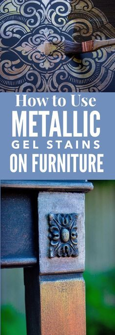 Metallic Home Decor To Spice Up Any Living Space How to use Metallic Gel Stains on Furniture - Thicketworks for Graphics Fairy. Brought to you by Heirloom Traditions. This is a beautiful Painted Furniture Technique to use on DIY Home Decor Projects! Diy Home Decor Projects, Easy Home Decor, Furniture Projects, Furniture Decor, Wood Projects, Simple Furniture, Woodworking Projects, Furniture Stores, Furniture Plans