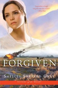 Buy Forgiven (Sisters of the Heart, Book by Shelley Shepard Gray and Read this Book on Kobo's Free Apps. Discover Kobo's Vast Collection of Ebooks and Audiobooks Today - Over 4 Million Titles! Free Books To Read, Good Books, Amish Books, Christian Movies, Out Of Touch, Book Cover Art, Book Covers, Historical Romance, Romance Books