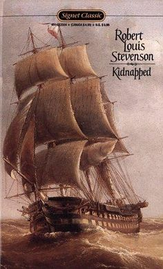 I read this so very long ago I can't even remember the plot, so I'll just have to reread it :) Cool Books, I Love Books, Books To Read, My Books, Film Books, Kidnapped Robert Louis Stevenson, Mystery, Sailboat Art, Science Fiction