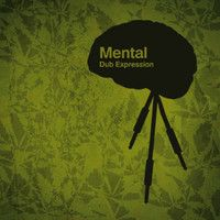 Mental Dub Expression - Our mission by Mental Dub Expression on SoundCloud