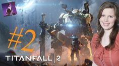 Titanfall 2 story lets try p2