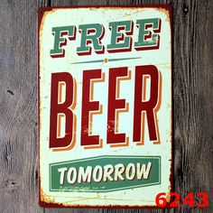 Free Beer Tomorrow Letters Tin Sign Retro Metal Painting Barbecue BBQ plaque Shop  home decoration Wall Decor Vintage Iron Signs