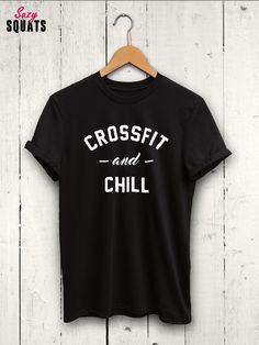 Crossfit And Chill tshirt - funny crossfit shirt, mens crossfit t shirt, womens crossfit shirt, crossfit gifts, gifts for him, crossfit top by SuzySquats on Etsy https://www.etsy.com/listing/469610073/crossfit-and-chill-tshirt-funny-crossfit