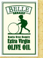 Belle Farms | Locally-Grown & Pressed Olive Oil | Watsonville, Santa Cruz