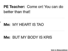 On a level of Tao to Kris, how bad at sport are you?...   allkpop Meme Center