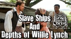The Israelites: Slave Ships And Depths Of Willie Lynch