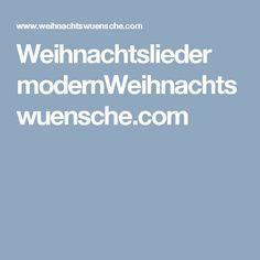 Weihnachtslieder modernWeihnachtswuensche.com