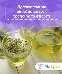 """Πράσινο τσάι για αδυνάτισμα: τρεις τρόποι να το φτιάξετε Υπάρχουν αρκετοί τρόποι να φτιάξετε πράσινο τσάι για αδυνάτισμα,το οποίο σας βοηθάει να δώσετε """"ώθηση"""" στον μεταβολισμό σας και να λεπτύνετε τη μέση σας. Detox Drinks, Diet Tips, Smoothie, Juice, Food And Drink, Pudding, Diabetes, Desserts, Fitness"""