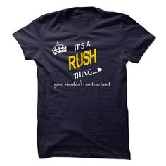 It's A RUSH Thing You Wouldn't Understand  - #pink hoodie #music t shirts. BUY-TODAY => https://www.sunfrog.com/LifeStyle/RUSH.html?id=60505