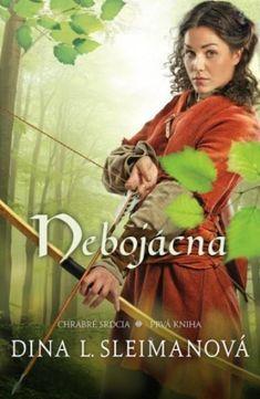 Kniha - Nebojácna - Dina L. Sleimanová | VER.sk Ya Books, Good Books, Books To Read, Story Books, Historical Romance, Historical Fiction, Book 1, The Book, Science Fiction