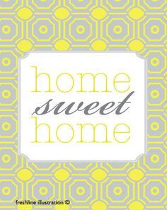 Home Sweet Home in Khaki Tan and Blue or Yellow and by Freshline, $18.95