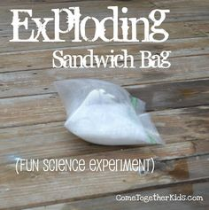 Exploding Sandwich Bag experiment (because I won't let him try the dry ice experiment)