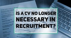In a #digital world, recruiters may not need a #CV to  see if you are the right person for the #job.