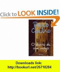O Diario De Um Mago (9788576651888) Paulo Coelho , ISBN-10: 8576651882  , ISBN-13: 978-8576651888 ,  , tutorials , pdf , ebook , torrent , downloads , rapidshare , filesonic , hotfile , megaupload , fileserve