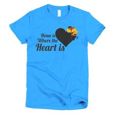 Home is where the Heart is / Short sleeve women's t-shirt