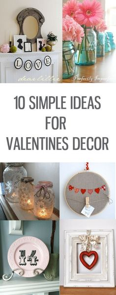10 Simple Valentine Decorations - i ♥ Valentine's day - Valentinstag My Funny Valentine, Valentine Day Love, Valentines Day Party, Valentine Day Crafts, Holiday Crafts, Holiday Fun, Valentine Ideas, Walmart Valentines, Valentine Theme
