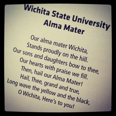 Wichita State University's alma mater. Can't start a game without it!