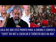 """#ForaPT Pra que """"democracia""""? Somos uma nova Venezuela? Lula diz que está pronto para guerra e convoca """"Exército do MST"""""""