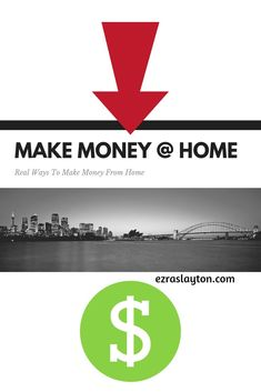 Real Ways To Make Money From Home! #makemoney #workfromhome via @ezraslayton7