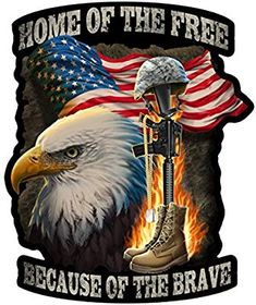 Patriotic Home Of The Free Because Of The Brave Decal Pray For America, I Love America, God Bless America, America America, American Flag Eagle, American Soldiers, American Pride, American Quotes, Patriotic Pictures