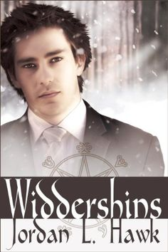 Widdershins - late Victorian historical fantasy with m/m romance, eldritch abominations, and a female character reminiscent of Amelia Peabody
