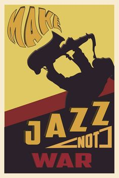 Make Jazz not War