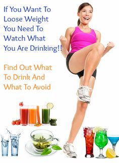 What To Drink And What Not To In Order To Lose Weight