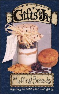 Gifts in a Jar: Muffins & Breads (Gifts in a Jar, 2): G & R Publishing: Amazon.com: Books