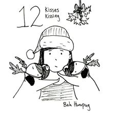 On the twelfth day of Christmas my two pugs gave to me…Twelve kisses kissing!