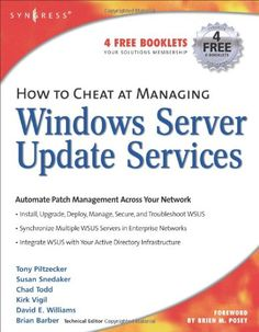 How to Cheat at Managing Windows Server Update « Delay Gifts
